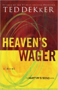 Heaven's Wager by Ted Dekker
