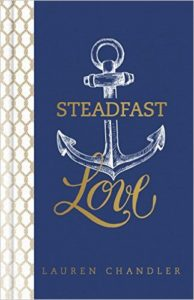 Steadfast Love - Lauren Chandler