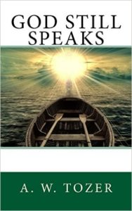 God Still Speaks by Tozer