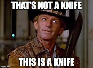 My knife...