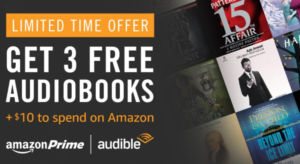 3 Audio books AND $10 Amazon credit!