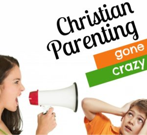 Parenting without Christ can look a bit like this!