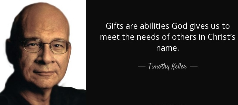 Tim Keller on Spiritual Gifts