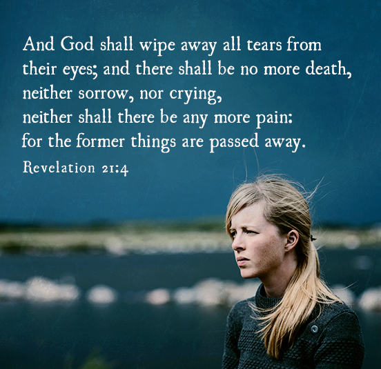 God will wipe away every tear!