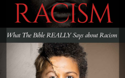 10 Powerful Quotes on Race and Racism, Part 2: 6-10. From the Book: The Bible and Racism.